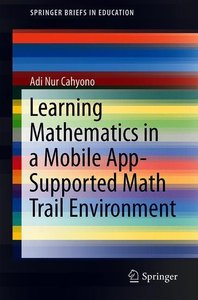Learning Mathematics in a Mobile App-Supported Math Trail Enviro