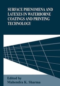 Surface Phenomena and Latexes in Waterborne Coatings and Printin