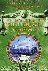 Legenden der Schattenjäger-Akademie