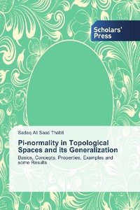 Pi-normality in Topological Spaces and its Generalization