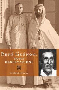 Ren Gunon: Some Observations