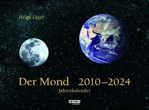 Der Mond 2010 - 2024. Jahreskalender
