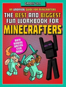 The Best and Biggest Fun Workbook for Minecrafters Grades 3-4: A