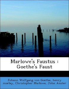Marlowe's Faustus : Goethe's Faust
