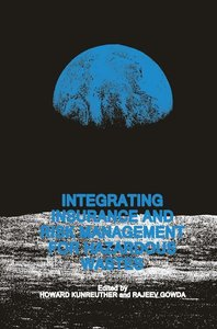 Integrating Insurance and Risk Management for Hazardous Wastes