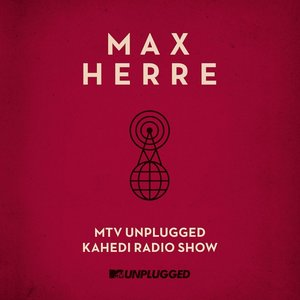 MTV Unplugged Kahedi Radio Show (LP Incl. Mp3-C
