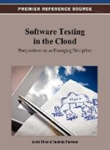 Software Testing in the Cloud: Perspectives on an Emerging Disci