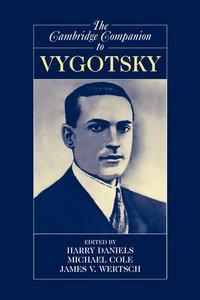 The Cambridge Companion to Vygotsky