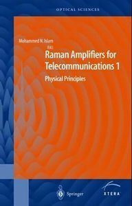 Raman Amplifiers for Telecommunications 1