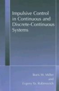 Impulsive Control in Continuous and Discrete-Continuous Systems