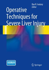 Operative Techniques for Severe Liver Injury