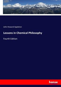 Lessons in Chemical Philosophy