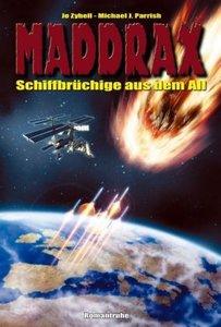 Maddrax-Taschenbuch 29. Schiffbrüchige aus dem All