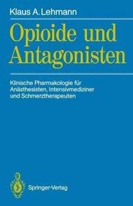 Opioide und Antagonisten