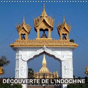 Découverte de l Indochine (Calendrier mural 2015 300 × 300 mm Sq