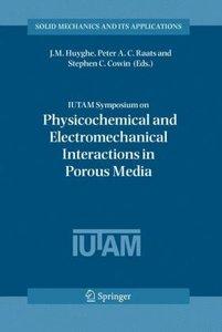 IUTAM Symposium on Physicochemical and Electromechanical, Intera