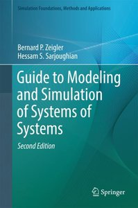 Guide to Modeling and Simulation of Systems of Systems
