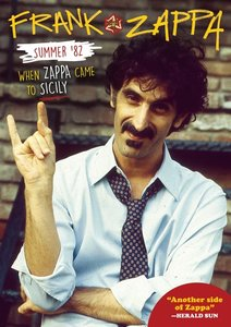 Summer \'82: When Zappa Came To Sicily