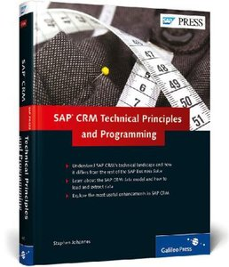 SAP CRM: Technical Principles and Programming