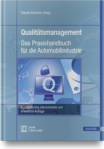 Qualitätsmanagement - Das Praxishandbuch für die Automobilindust