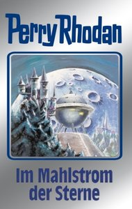 Perry Rhodan 77. Im Mahlstrom der Sterne
