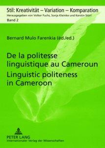 De la politesse linguistique au Cameroun. Linguistic politeness