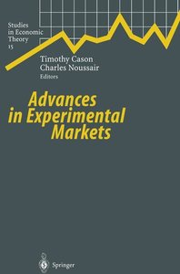Advances in Experimental Markets