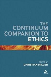 Continuum Companion to Ethics