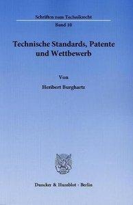 Technische Standards, Patente und Wettbewerb