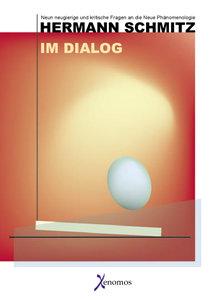 Hermann Schmitz - Im Dialog