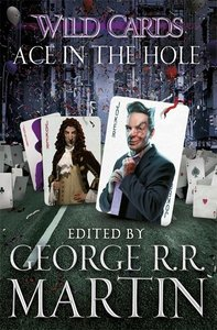 Wild Cards - Ace in the Hole