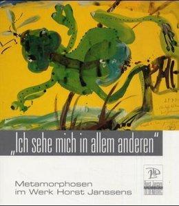 Metamorphosen im Werk Horst Janssens