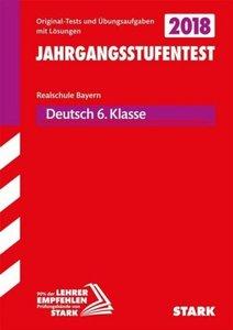 Jahrgangsstufentest Realschule Bayern - Deutsch 6. Klasse