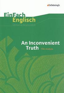 An Inconvenient Truth. EinFach Englisch Unterrichtsmodelle