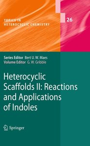 Heterocyclic Scaffolds II: