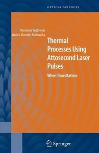 Thermal Processes Using Attosecond Laser Pulses