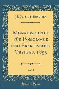 Monatsschrift für Pomologie und Praktischen Obstbau, 1855, Vol.