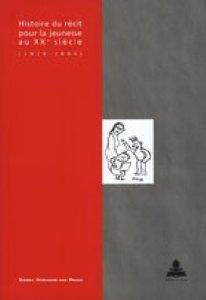 Histoire du récit pour la jeunesse au XXe siècle (1929-2000)