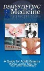 Demystifying Medicine