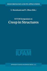 IUTAM Symposium on Creep in Structures