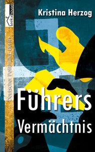Führers Vermächtnis