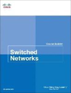 Switched Networks Course Booklet
