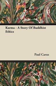 Karma - A Story Of Buddhist Ethics