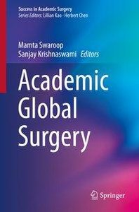 Success in Academic Surgery: Academic Global Surgery