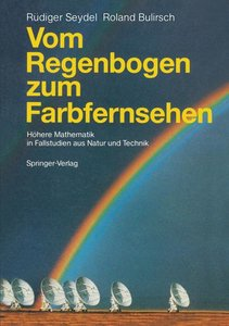 Vom Regenbogen zum Farbfernsehen