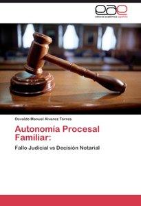 Autonomía Procesal Familiar: