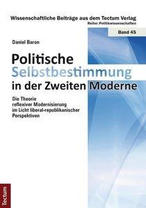 Politische Selbstbestimmung in der Zweiten Moderne