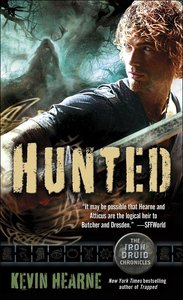 The Iron Druid Chronicles 6. Hunted