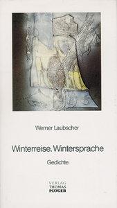 Winterreise. Wintersprache