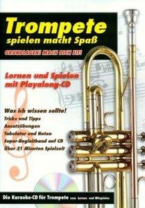 Trompete spielen macht Spaß, mit Audio-CD